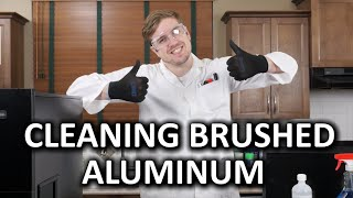 Video How To Clean Brushed Aluminum Products download MP3, 3GP, MP4, WEBM, AVI, FLV Agustus 2018