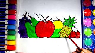 Drawing Fruits for kids | How to color Fruits for Children - Coloring and painting Fruits For Kids