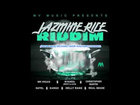 JASMINE RICE RIDDIM (Mix-Aug 2017) MV MUSIC