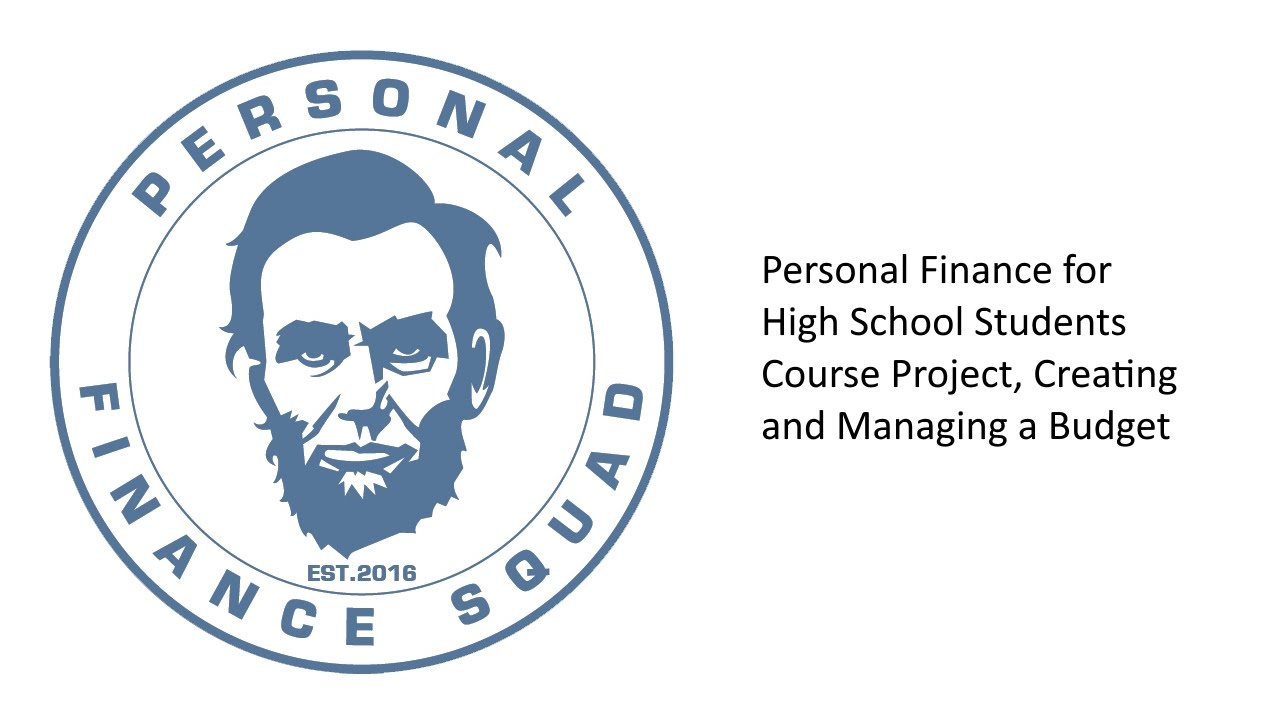 Personal Finance - High School Students - Course Project, Creating ...