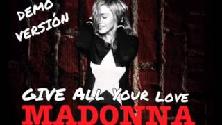 Madonna  - Give All Your Love ( DEMO )