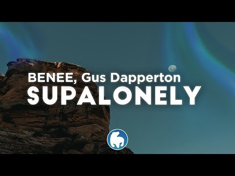 benee---supalonely-(clean---lyrics)-ft.-gus-dapperton