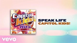 Capitol Kids! - Speak Life (Lyric Video)