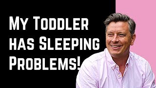 Toddler not sleeping? Tantrums? Night terrors? Learning problems? Behaviour issues?