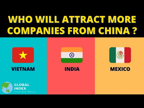 To Which Country Companies Will Move From China ? | Vietnam, India Or Mexico ?