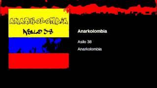 Asilo 38 x AskoMan - Anarkolombia ( FULL H0T ALBUM )