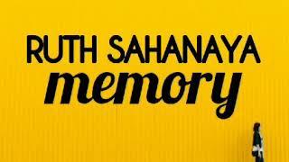RUTH SAHANAYA - MEMORY - lirik