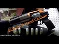Hakke Gaheris-D Hand Cannon Proper Review