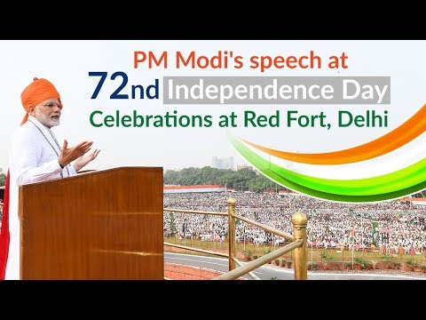 PM Modi's speech at 72nd Independence Day Celebrations at Red Fort, Delhi