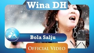 Wina DH - Bola Salju (Official Video Clip)