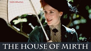 The House of Mirth - Audiobook by Edith Wharton