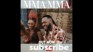 Flavour X Chidinma - Mma Mma Mix Out Now