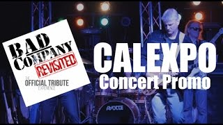 Bad Company Revisited Tribute Band - Cal Expo 2015 Promotional