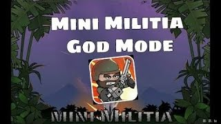 Mini Militia God Mod Hack [ Never Die ]