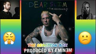 "Tom Macdonald - ""Dear Slim"" (PRODUCED BY EMINEM) [Reaction]🙌🏾🔥👀"