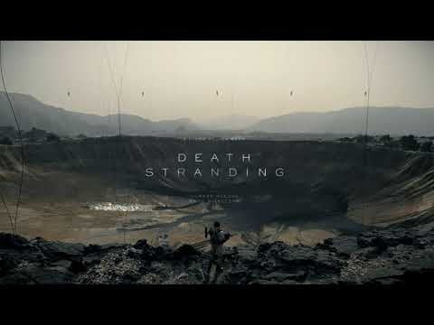 Death Stranding | Silent Poets - Asylums For The Feeling (E3 2018 Trailer Song)