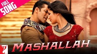 Repeat youtube video Mashallah - Full Song | Ek Tha Tiger | Salman Khan | Katrina Kaif