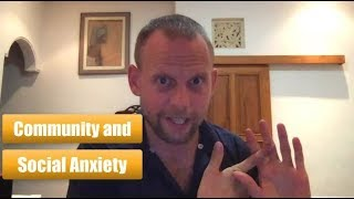 The Power of Community When You Have Social Anxiety