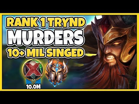 1 TRYNDAMERE WORLD VS 10MIL+ MASTERY SINGED MAIN TOMMY309 - League of Legends
