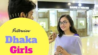 Awkward Interview with DHAKA GIRLS ( Valentine
