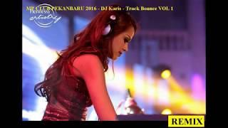 Gambar cover DJ KARIS MP CLUB PEKANBARU 2017