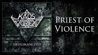 KAOS VORTEX - Priest of Violence