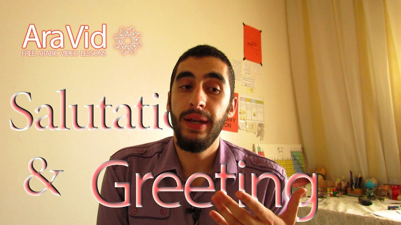 Salutation Greeting In Arabic Ep 6 Arabic With Barazy Aravid
