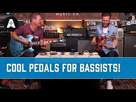 Cool Pedals for Bassists!