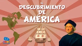 EL DESCUBRIMIENTO DE AMÉRICA | Vídeos Educativos para niños
