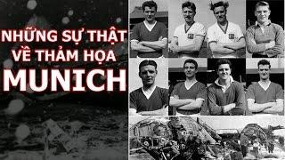 Những sự thật chưa được tiết lộ về thảm họa Munich của Quỷ đỏ