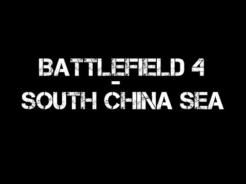 BattleField 4 - South China Sea #3