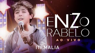 Enzo Rabelo - Iti Malia | Ao Vivo