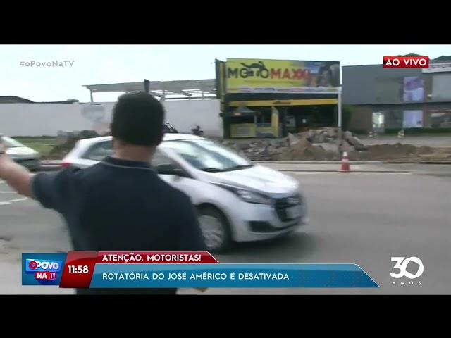 Atenção motoristas: rotatória do José Américo é desativada - O Povo na TV
