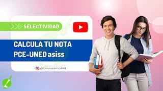 PCE 2018 - Cálculo de nota - Academia Luis Vives Madrid - Luis Vives TV