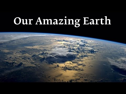 Our Amazing Earth