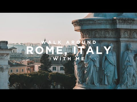 Walk Around Rome With Me