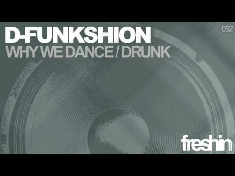 D-Funkshion - Why We Dance (Original Mix) [Freshin]