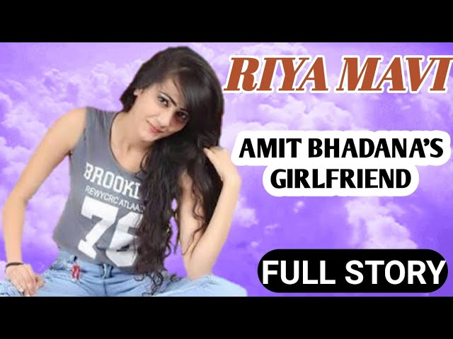 Amit Bhadanas Girlfriend Biography || Riya Mavi