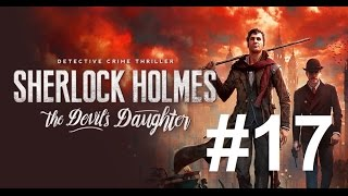 #017 Let´s Play Sherlock Holmes The Devil´s Daugther - Eine fetzige Schlacht