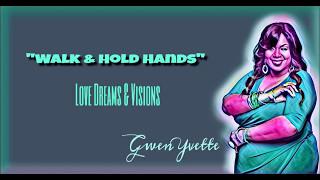 """Walk & Hold Hands"""