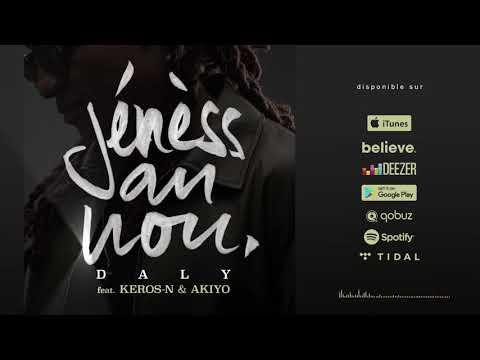 Daly feat  Keros n & Akiyo -Jénèss an nou (audio)