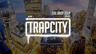 Ookay - Egg Drop Soup