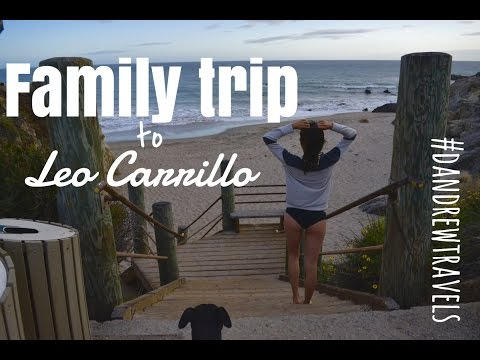 Family Trip to Leo Carrillo  Dandrew Travels