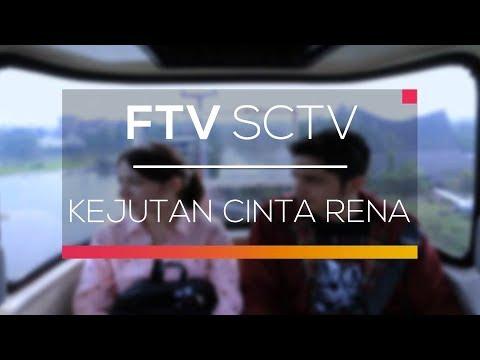 FTV SCTV - Kejutan Cinta Rena