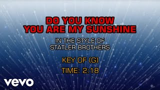 The Statler Brothers - Do You Know You Are My Sunshine (Karaoke)