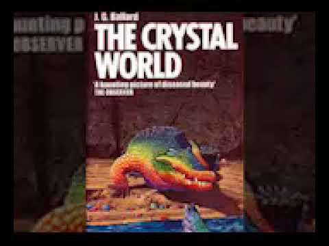 J  G  Ballard   Crystal World