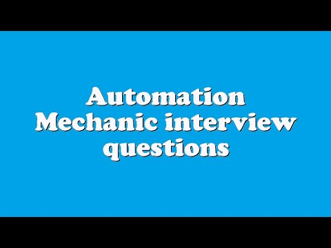 Automation Mechanic interview questions