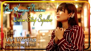 Download lagu Vivi Voletha - Derajat Langit Bumi   |   Official Video