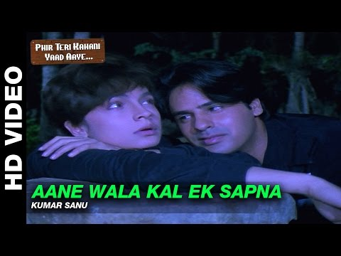 Aane Wala Kal - Phir Teri Kahani Yaad Aayee | Kumar Sanu | Rahul Roy & Pooja Bhatt