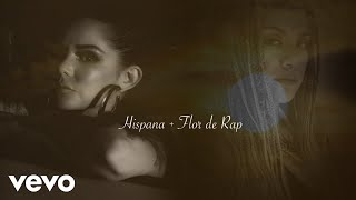 Hispana, Flor De Rap - Las Hijas Del Rap (Lyric Video)